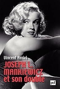 Joseph L. Mankiewicz et son double par Vincent Amiel
