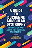 img - for A Guide to Duchenne Muscular Dystrophy: Information and Advice for Teachers and Parents book / textbook / text book