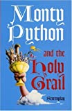 Monty Python and the Holy Grail Screenplay Paperback October 25, 2002