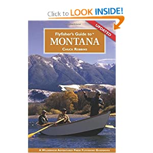 Flyfisher's Guide to Montana (Flyfisher's Guide to) Chuck Robbins