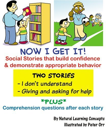 Social Story - I Don't Understand and Giving & Getting Help (Now I Get it! Social Stories)