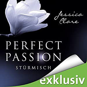 Stürmisch (Perfect Passion 1) Hörbuch