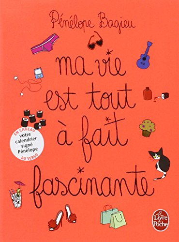 Ma Vie Est Tout A Fait Fascinante (French Edition)