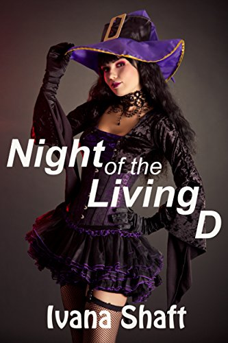 [Night of the Living D (Older Man Younger Woman): An Erotic Paranormal Short (Holiday