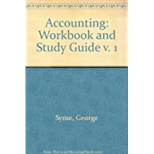 Accounting: Workbook and Study Guide v. 1