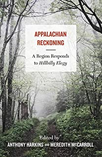 Book Cover: Appalachian Reckoning: A Region Responds to Hillbilly Elegy