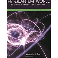"The Quantum World – Quantum Physics for Everyone featuring a new Section, ""Quantum Questions"""