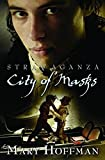 City of Masks (Stravaganza)