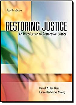 restoring justice an introduction to restorative justice daniel restoring justice an introduction to restorative justice