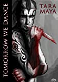 Tomorrow We Dance (The Windwheel and the Maze: Legends Book 1)