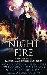 Night Fire: A Reverse Harem Paranormal Romance Anthology