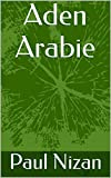 Aden Arabie (French Edition)