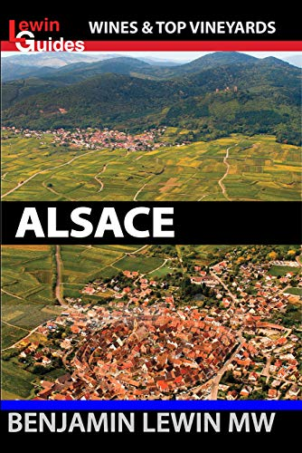 (Wines of Alsace (Guides to Wines and Top Vineyards Book 8))