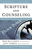Image of Scripture and Counseling: God's Word for Life in a Broken World (Biblical Counseling Coalition Books)