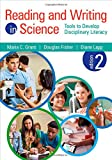 img - for Reading and Writing in Science: Tools to Develop Disciplinary Literacy book / textbook / text book