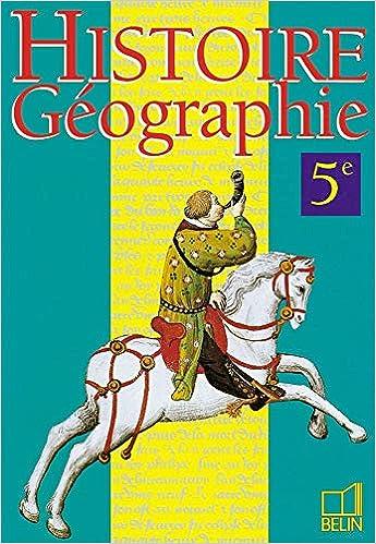 Histoire Geographie 5e Livre De L Eleve Remy Knafou
