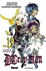 D. Gray-Man, tome 19 : Le sang de la guerre sacrée par Hoshino