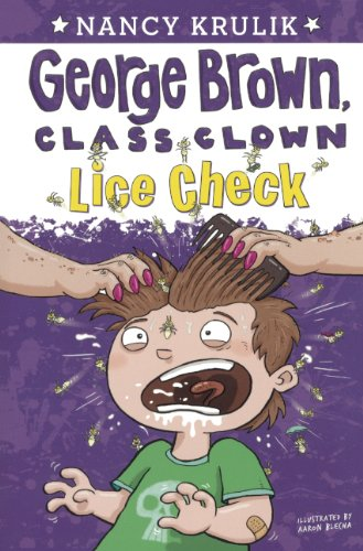 Read Online Lice Check (Turtleback School & Library Binding Edition) (George Brown, Class Clown) PDF