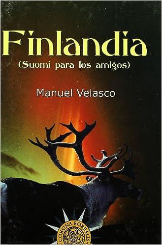 Ipod descarga libro Finlandia, Suomi Para Los Amigos PDF ePub 8495645548