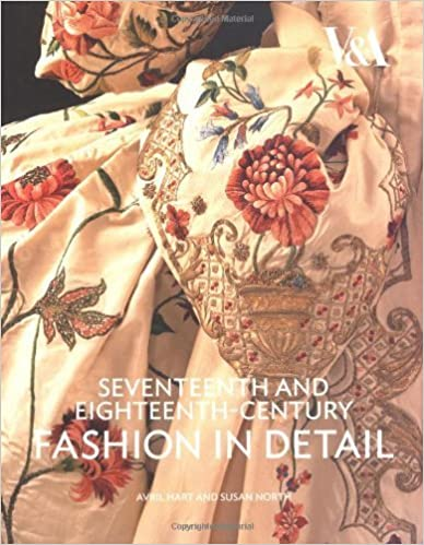 Book 17th & 18th Century Fashion Detail (Fashion in Detail) by Hart A., North S. (2009)