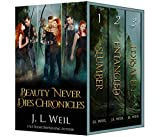 Beauty Never Dies Chronicles: The Complete Collection