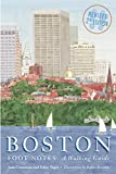 img - for Boston Foot Notes: A Walking Guide (Revised Second Edition) book / textbook / text book