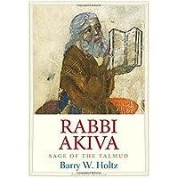 Rabbi Akiva: Sage of the Talmud