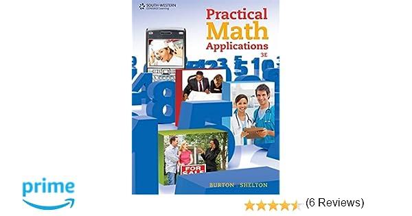 Practical math applications sharon burton nelda shelton practical math applications sharon burton nelda shelton 9780538731157 amazon books fandeluxe Choice Image