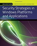 Security Strategies in Windows Platforms and Applications, Kim, 0763791938