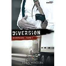 Diversion: Diversion, T1 (French Edition)