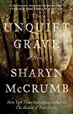 The Unquiet Grave: A Novel