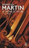Le Trône de fer, tome 10 : Le chaos par  George R.R. Martin