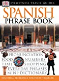 Eyewitness Travel Guides Phrase Book Spanish, DK Publishing, 0789494930
