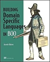 DSLs in Boo: Domain Specific Languages in .NET Front Cover