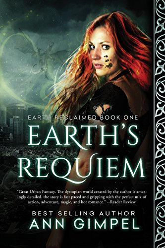 Earth's Requiem (Earth Reclaimed Book 1) by [Gimpel, Ann]