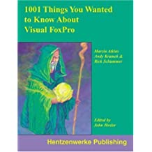 1001 Things You Always Wanted to Know About Visual FoxPro by Marcia Akins (2000-06-01)