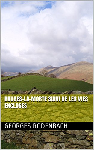 bruges-la-morte-suivi-de-les-vies-encloses-french-edition