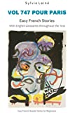 Vol 747 pour Paris, Easy French Stories: With English Glossaries throughout the Text (Easy French Reader Series for Beginners) (Volume 5) (French Edition)