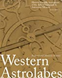 img - for Western Astrolabes (Historic Scientific Instruments of the Adler Planetarium Series) book / textbook / text book