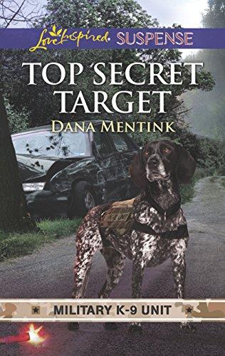 Top secret target military k 9 unit kindle edition by dana top secret target military k 9 unit by mentink dana fandeluxe Image collections