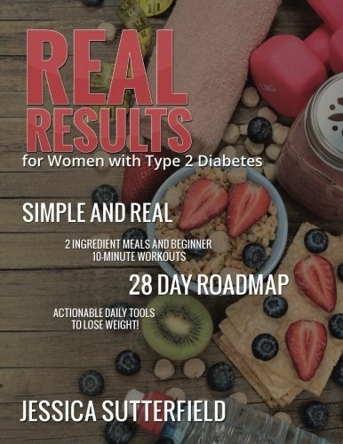 Real Results: for Women with Type 2 Diabetes