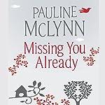 Missing You Already   Pauline McLynn