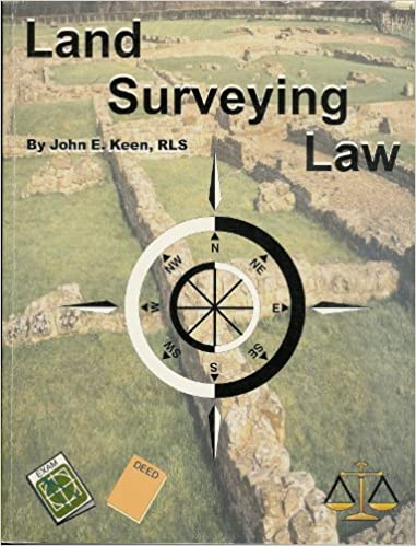 Land Surveying Law: With Study Guide Questions