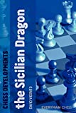 Chess Developments: The Sicilian Dragon-David Vigorito