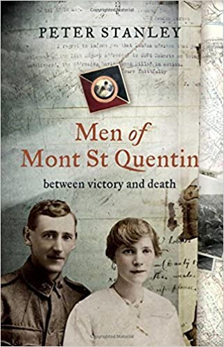 Book Men of Mont St Quentin: Between Victory and Death by Peter Stanley (2010-03-30)