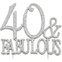 40 and Fabulous - 40th Birthday Cake Topper, Crystal Rhinestone Silver