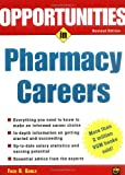 Opportunties in Pharmacy Careers, Fred B. Gable, 0071411526