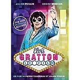 Elvis Gratton : Le Film