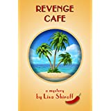 Revenge Cafe: A Humorous Mystery from the Tropics