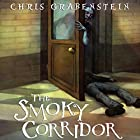 The Smoky Corridor: Haunted Places Audiobook by Chris Grabenstein Narrated by J. J. Myers